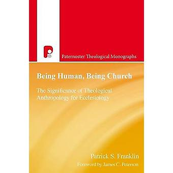 Being Human Being Church by Franklin & Patrick S