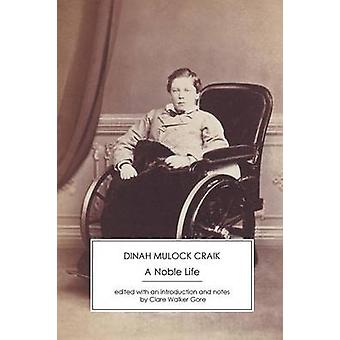 A Noble Life by Craik & Dinah Mulock