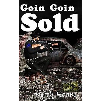Goin... Goin... Sold by Hoare & Keith