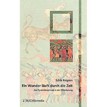 Ein Wunder luft durch die Zeit by Krispien & Edith