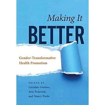 Making it Better - Gender-Transformative Health Promotion by Lorraine