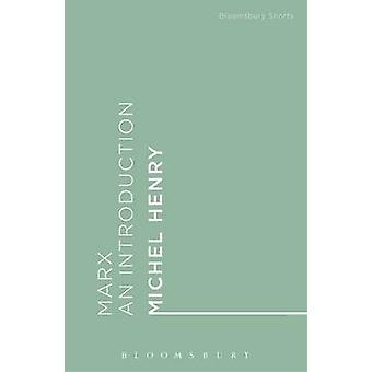 Marx - An Introduction by Michel Henry - 9781474277785 Book