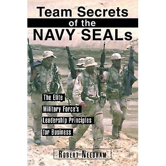 Team Secrets of the Navy Seals - Elite Military Force's Lederskap
