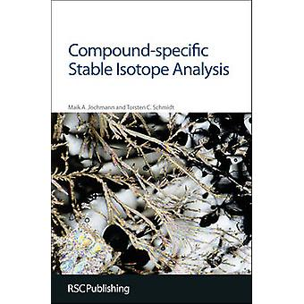 Compound-Specific Stable Isotope Analysis by Maik A. Jochmann - Torst