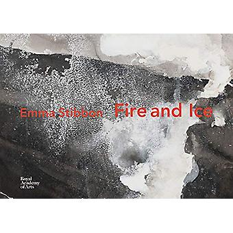 Emma Stibbon - Fire and Ice by Emma Stibbon - 9781912520251 Book