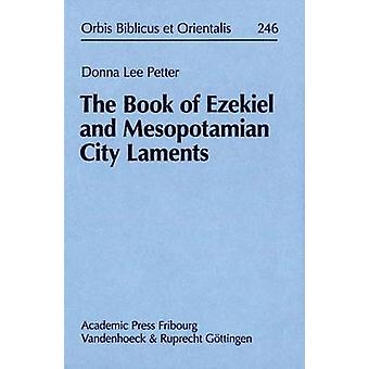 The Book of Ezekiel and Mesopotamian City Laments by Donna Lee Petter