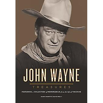 John Wayne Treasures - Featuring a Collection of Memorabilia from the