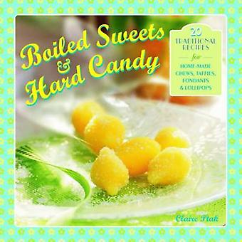 Boiled Sweets amp Hard Candy by Claire Ptak
