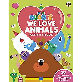 Hey Duggee - We Love Animals Activity Book - With press-out finger pupp