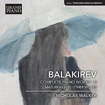 Balakirev / Walker - Balakirev: Complete Piano Music Vol 3 [CD] USA import