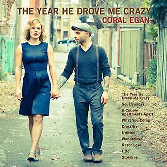 Coral Egan - Year He Drove Me Crazy [CD] USA import