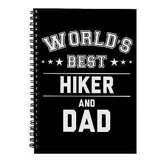 Worlds Best Hiker And Dad Spiral Notebook