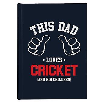 Denne pappa elsker cricket og hans barn hardback journal