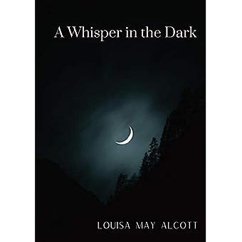 Un murmure dans l'obscurité