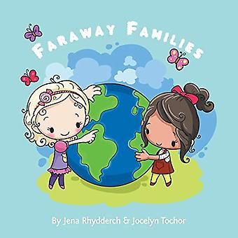 Faraway Families by Jocelyn Tochor - 9780228813224 Book
