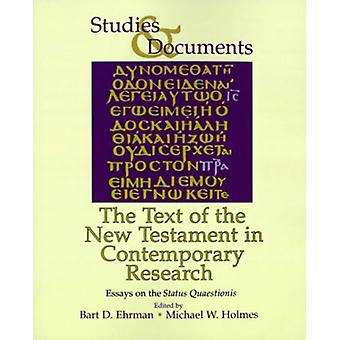 The Text of the New Testament in Contemporary Research - Essays on the