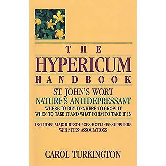 Hypericum-käsikirja - Nature's Antidepressant by Carol Turkington -