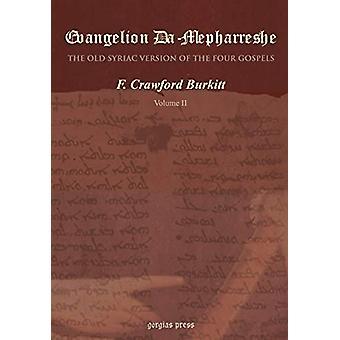 Evangelion Da-Mepharreshe - The Curetonian Version of the Four Gospels