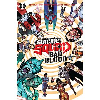 Suicide Squad Bad Blood by Tom TaylorBruno Redondo