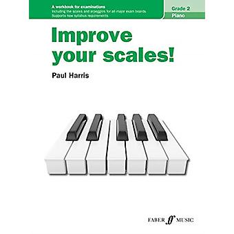 Improve Your Scales Piano Grade 2 by Paul Harris