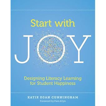 Start with Joy by Katie Egan Cunningham