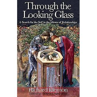 Through the Looking Glass by Idemon & Richard