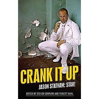 Crank it Up Jason Statham Star