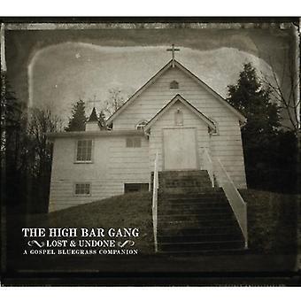 High Bar Gang - Lost & Undone: A Gospel Bluegrass Comp [CD] USA import