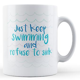 Po prostu zachować pływanie i odmówić umywalka - Wydrukowano kubek