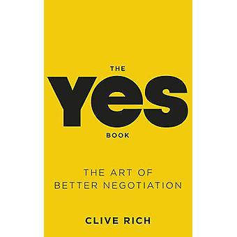 Ja boken - konsten att bättre förhandling av Clive Rich - 978075354