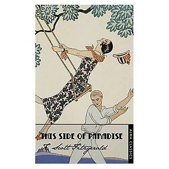 This Side of Paradise by F. Scott Fitzgerald - 9781847492227 Book