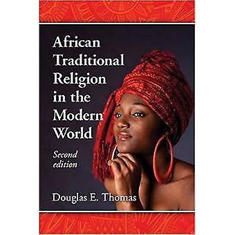 Afrikanische traditionelle Religion in der modernen Welt (2. überarbeitete Auflage