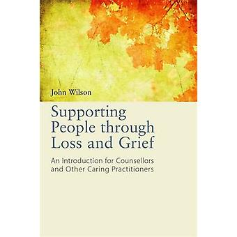 Supporting People Through Loss and Grief - An Introduction for Counsel