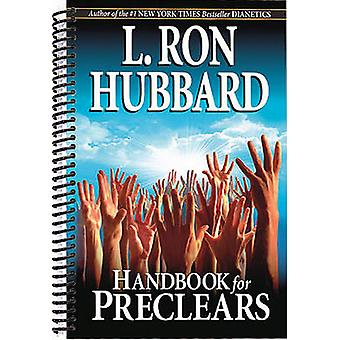 Handbook for Preclears by L. Ron Hubbard - 9788779897670 Book