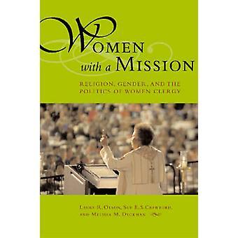 Mujeres con un misión - religión - sexo - y la política de las mujeres C