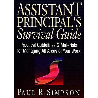 Stellvertretenden Schulleiter Survival Guide: praktische Hinweise und Materialien für die Verwaltung von allen Bereichen Ihrer Arbeit (JB Ed: Survival Guides)