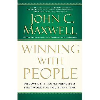 Winnen met mensen: Ontdek de beginselen van de mensen die voor u werken elke keer