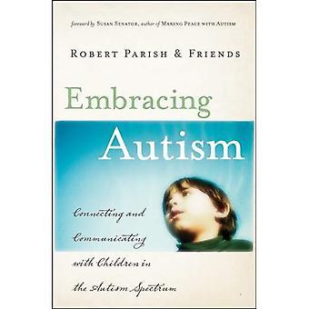 Umfassenden Autismus: Verbindung und die Kommunikation mit Kindern in der Autismus-Spektrum
