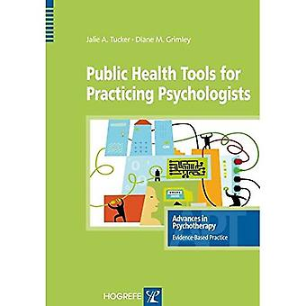 Public Health Tools for Practicing Psychologists