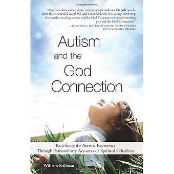 Autismo e la connessione di Dio: ridefinire l'esperienza autistica attraverso account straordinarie di Giftedness spirituale