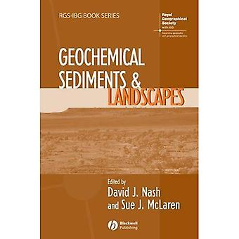 Geochemical Sediments and Landscapes (RGS-IBG Book) (RGSIBG Book Series)