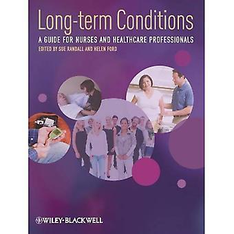 Lange termijn de voorwaarden: Een gids voor verpleegkundigen en beroepsbeoefenaren in de gezondheidszorg