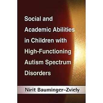 Sociala och akademiska förmågor hos barn med högfungerande Autism Spectrum Disorders