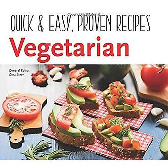 Vegetarian: Quick & Easy, Proven Recipes (Quick & Easy, Proven Recipes)