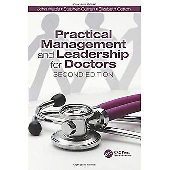 Gestion concrète et Leadership pour les médecins, deuxième édition: deuxième édition