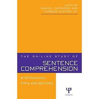 Online studiet av meningen förståelse Eyetracking ERPs och okända av Carreiras & Manuel