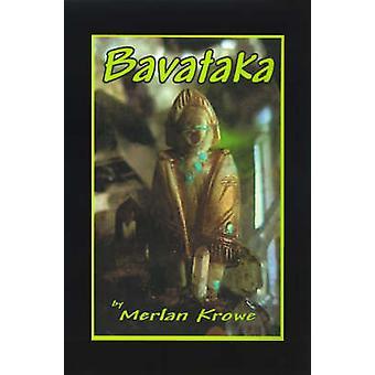Bavataka door Krowe & Merlan