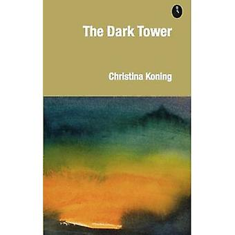 The Dark Tower by Koning & Christina