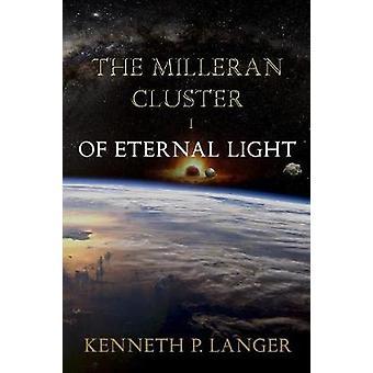 Of Eternal Light by Langer & Kenneth P.