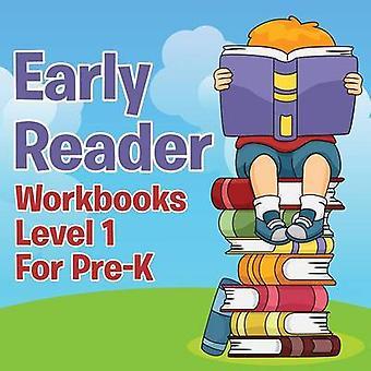 Early Reader Workbooks level 1 For PreK by Publishing LLC & Speedy